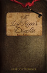The Last Keeper's Daughter (Book 1 in The Last Keeper's Daughter Trilogy)