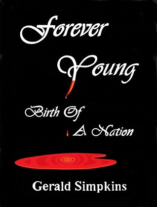 Forever Young Birth Of A Nation  (Forever Young #2)