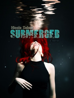 Submerged (Outbreak, #1)