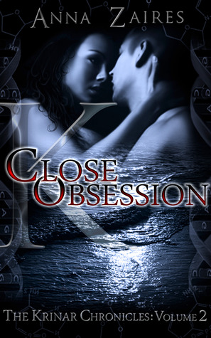 Download free Close Obsession (The Krinar Chronicles #2) PDF