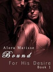 Bound (For His Desire #1)