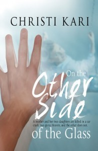On the Other Side of the Glass by Christi Kari