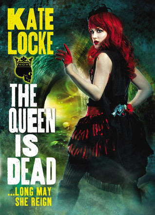 Josh Reviews: The Queen is Dead by Kate Locke