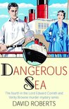 Dangerous Sea (Lord Edward Corinth & Verity Browne, #4)