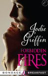 Forbidden Fires (Bondage & Breakfast #3)
