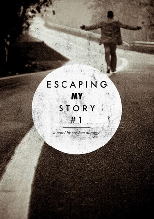 Escaping My Story: Part 1