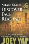 Mian Xiang Discover Face Reading: Your guide to the chinese art of face reading