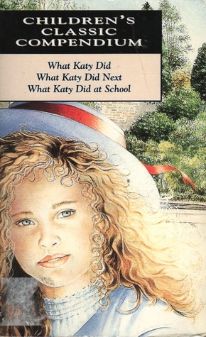 Download What Katy Did / What Katy Did Next / What Katy Did At School (Carr Family #1-3) PDF