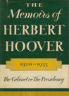 The Memoirs of Herbert Hoover : the Cabinet and the Presidency 1920-1933