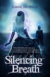 Silencing Breath (Stealing Breath, #2)