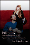 Intimacy: How to Get More of It