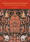 Traditional Textiles of Cambodia (River Books guides)