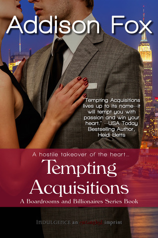 Tempting Acquisitions  (Boardrooms & Billionaires #1)