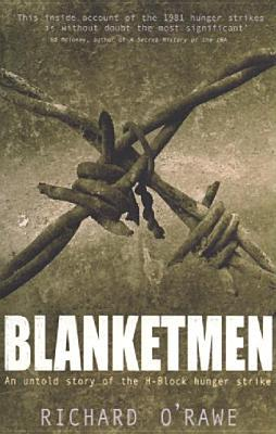 Blanketmen by Richard O'Rawe