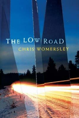 The Low Road by Chris Womersley