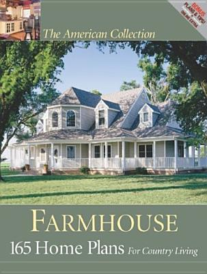 The American Collection Farmhouse by Home Planners