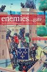 Enemies at the Gate: English Castles Under Siege from the 12th Century to the Civil War