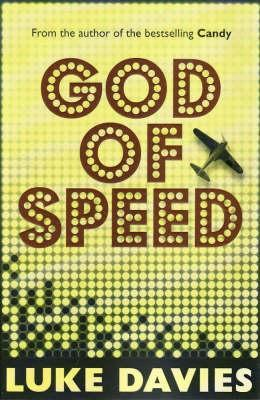 God of Speed by Luke Davies
