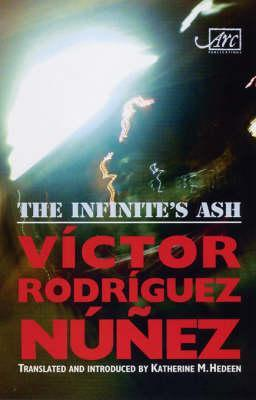 The Infinite's Ash =: Ceniza De Infinito
