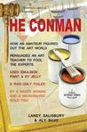 The Conman: The Extraordinary Story How One Amateur With A Pot Of Emulsion Paint Mixed With Ky Jelly Fooled The Art Experts