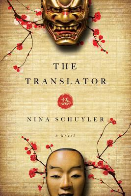 The Translator by Nina Schuyler