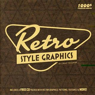 Retro Style Graphics [With CDROM]