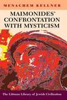Maimonides' Confrontation with Mysticism (The Littman Library of Jewish Civilization)