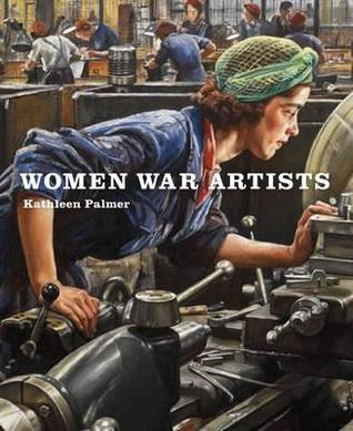 Women War Artists. Kathleen Palmer by Kathleen Palmer
