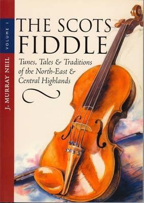 The Scots Fiddle by J. Murray Neil
