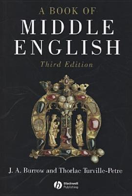 A Book of Middle English by J.A. Burrow