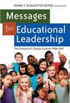 Messages for Educational Leadership: The Constance E. Clayton Lectures 1998-2007
