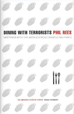Dining with Terrorists by Philip Rees