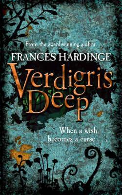 Verdigris Deep by Frances Hardinge
