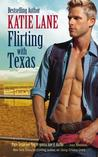 Flirting with Texas by Katie Lane