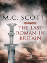 The Last Roman in Britain (Storycuts)
