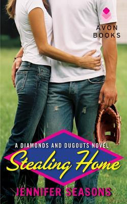 Stealing Home (Diamonds and Dugouts #1)