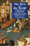 The West and the World: A History of Civilization from the Ancient World to 1700