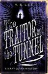 The Traitor and the Tunnel (The Agency #3)