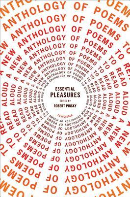 Essential Pleasures by Robert Pinsky