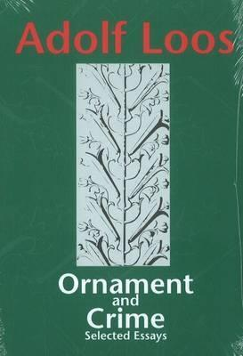 ornament and crime selected essays