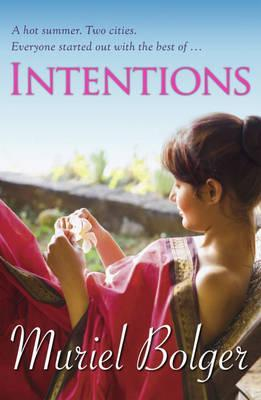 Intentions by Muriel Bolger