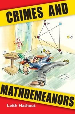 Crimes and Mathdemeanors by Leith Hathout