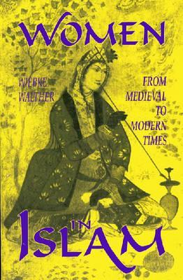 Women in Islam/from Medieval to Modern Times