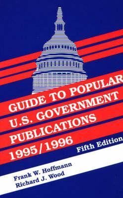 Guide to Popular U.S. Government Publications, 19951996