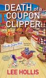 Death of a Coupon Clipper (A Hayley Powell Food and Cocktails Mystery, #3)