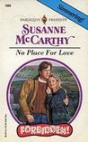 No Place for Love by Susanne McCarthy