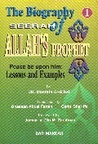 The Biography (Seerah) of Allah's Prophet (peace be upon him): Lessons and Examples