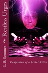 Restless Urges by L.B. Sommer