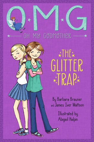 Oh My Godmother: The Glitter Trap