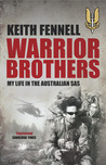 Warrior Brothers - My Life In the Australian SAS